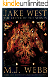 Jake West - The Keeper of the Stones: US Edit (The Jake West Trilogy Book 1)