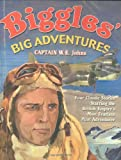 Biggles Flies North by W. E. Johns front cover