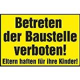Verbotsschild Betreten der Baustelle verboten! Eltern haften für ihre Kinder! | 400x250 mm | gelb/schwarz | 1 Stück