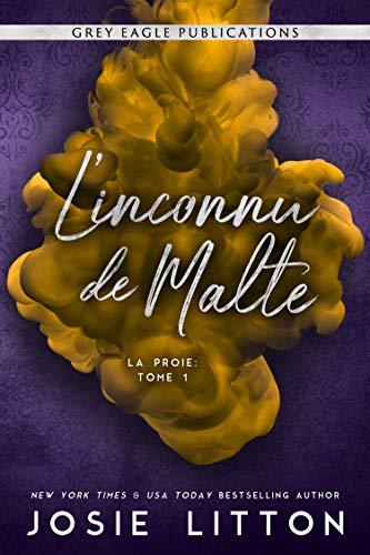 L'inconnu de Malte (La Proie t. 1)