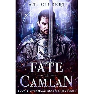 Fate of Camlan: A LitRPG Adventure (Camlan Realm Book 4)