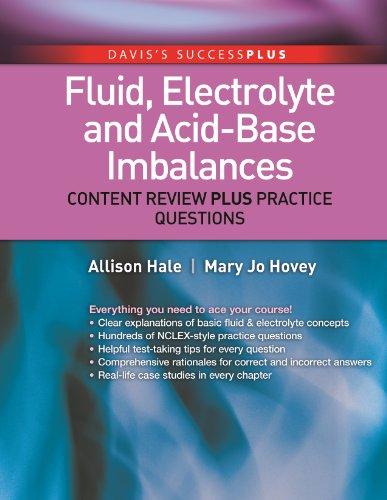 Fluid, Electrolyte, and Acid Base Imbalances Content Review Plus Practice Questions (DavisPlus) (English Edition)