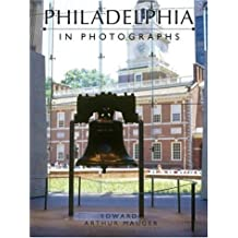 Philadelphia in Photographs by Ed Mauger (2006-10-03)