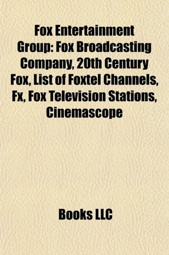 fox-entertainment-group-fox-broadcasting-company-20th-century-fox-foxtel-fx-list-of-austar-channels-