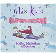 Magical Meditations for Superheroes