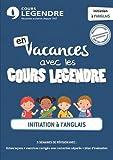 Initiation à l'anglais - En vacances avec les Cours Legendre