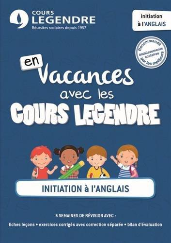 Initiation à l'anglais : En vacances avec les Cours Legendre