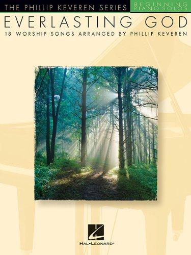 Everlasting God Phillip Keveren Series