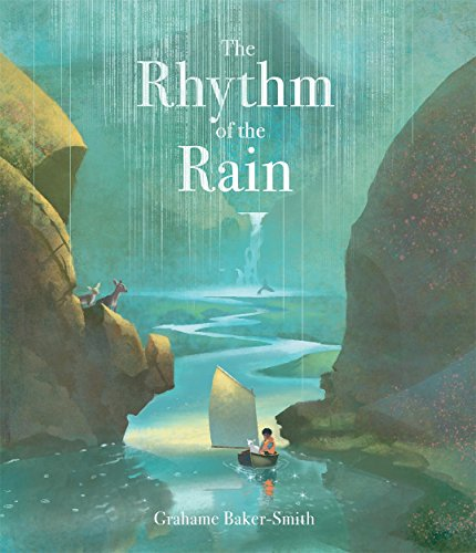 The Rhythm Of The Rain por Grahame Baker Smith