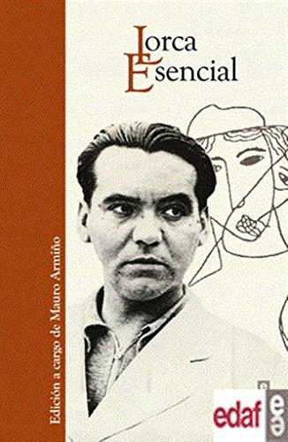 Lorca Esencial por Federico Garcaia Lorca