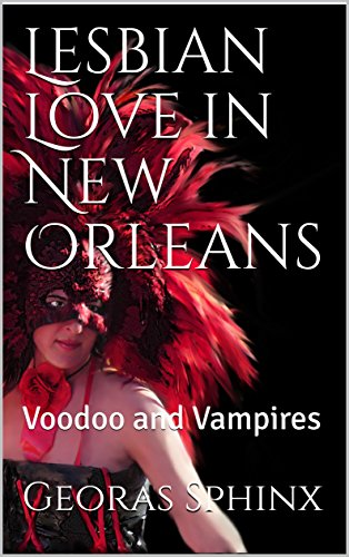 Lesbian Love in New Orleans: Voodoo and Vampires (The Future of Magic Book 4) (English Edition)