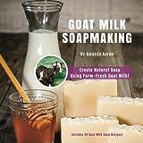 Goat Milk Soapmaking