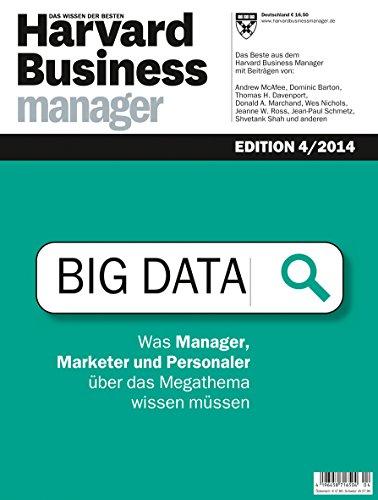 Harvard Business Manager Edition 4/2014: Big Data