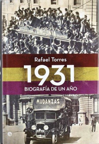 1931 - biografia de un año (Historia Del Siglo Xx)