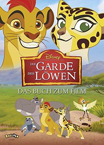 Preisvergleich Produktbild Die Garde der Löwen: Das Buch zum Film