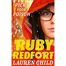 Pick Your Poison (Ruby Redfort, Book 5)