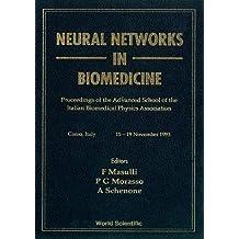 Neural Networks in Biomedicine: Proceedings of the Course: Proceeding of the Course
