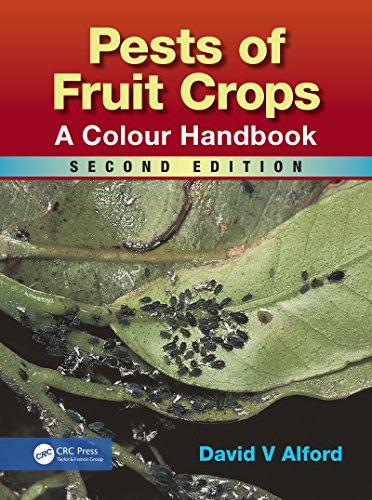 Pests of Fruit Crops: A Colour Handbook, Second Edition por David V Alford