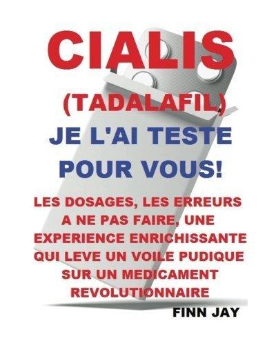 cialis-tadalafil-jai-teste-pour-vous-lutilisation-les-erreurs-ne-pas-commettre-les-effets-sur-le-ter
