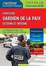 Concours Gardien de la paix - 2019 - Externe et interne - Tout-en-Un de Benoît Priet