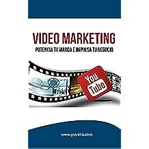 Video Marketing: potencia tu marca e impulsa tu negocio