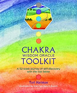 Chakra Wisdom Oracle Toolkit: A 52-week journey of self-discovery with the lost fables by [Hartman, Tori]