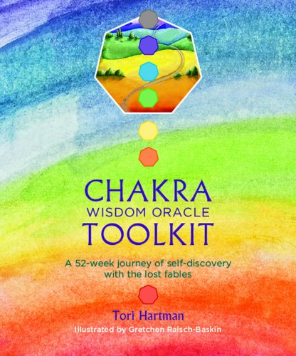 Chakra Wisdom Oracle Toolkit: A 52-week journey of self-discovery with the lost fables por Tori Hartman