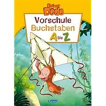 Kleiner Dodo - Vorschule Buchstaben A - Z