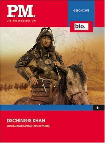Dschingis Khan- P.M. Die Wissensedition