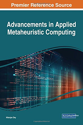 Advancements in Applied Metaheuristic Computing (Advances in Data Mining and Database Management)