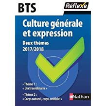 Culture générale et expression - 2 thèmes 2017/2018 - BTS