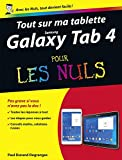 Tout sur ma tablette Samsung Galaxy Tab 4 Pour les Nuls