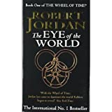 THE EYE OF THE WORLD Wheel of Time 1 : Eye of the World (ISBN = 9781857230765)