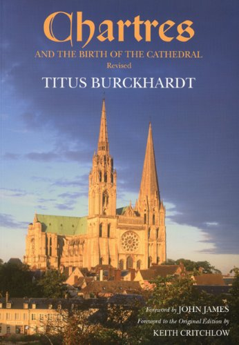 Chartres and the Birth of the Cathedral por Titus Burckhardt