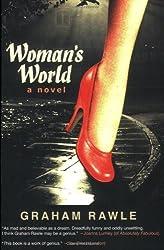 Woman's World: A Novel by Graham Rawle (2009-01-06)
