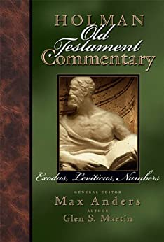 Holman Old Testament Commentary - Exodus, Leviticus, Numbers: 2 di [Martin, Glen]