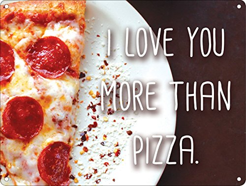 Blechschild I Love You More Than Pizza Valentinstag 20 x 15 cm