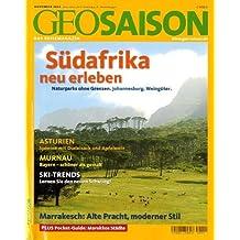 GEO Saison 11/2005 - Südafrika neu erleben