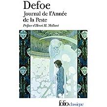 Journal de l'Année de la Peste by Daniel Defoe (1982-04-14)