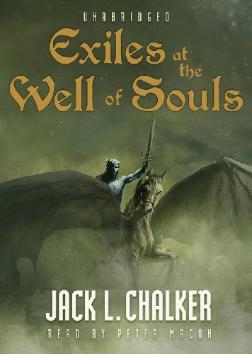 Exiles at the Well of Souls (Saga of the Well World)