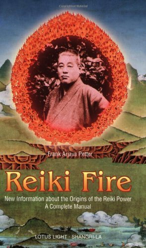 Reiki Fire: New Information about the Origins of the Reiki Power: A Complete Manual (Shangri-La) (English Edition) PDF Books