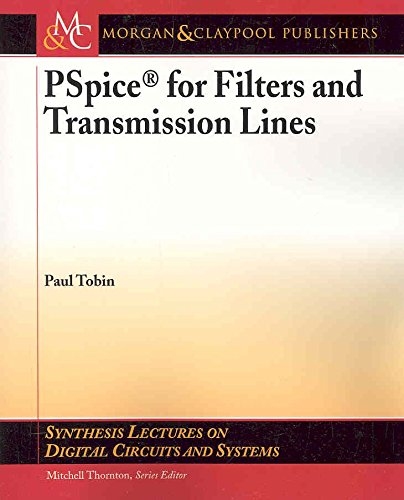 [PSpice for Filters and Transmission Lines] (By: Paul Tobin) [published: March, 2007]