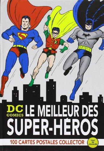 DC Comics - Le meilleur des super-héros : 100 cartes postales collector