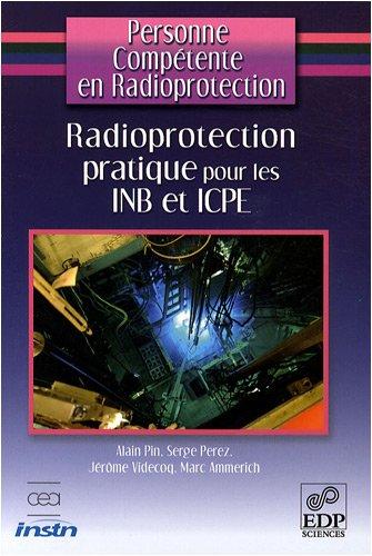Radioprotection pratique pour les INB et ICPE