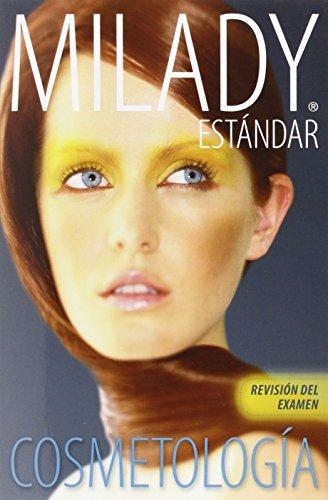 Milady Estandar Cosmetologia: Revision del Examen