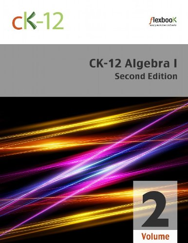 CK-12 Algebra I - Second Edition, Volume 2 Of 2 (English Edition) por CK-12 Foundation