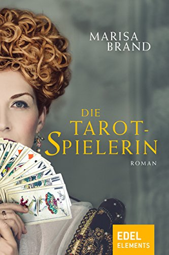 Die Tarotspielerin: Erster Band der Tarot-Trilogie eBook: Marisa ...