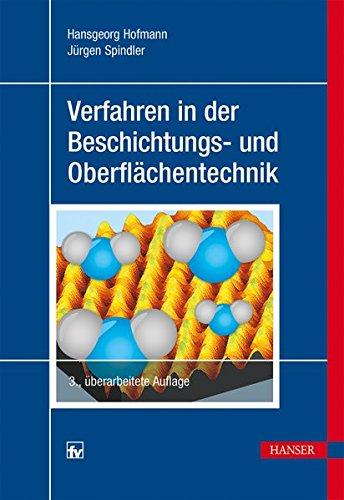 Verfahren in der Beschichtungs- und Oberflächentechnik