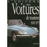 L'univers des voitures de tourisme (1945-1975)