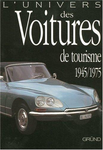 L'univers des voitures de tourisme (1945-1975) par Rob De La Rive Box